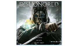 The World of Dishonored
