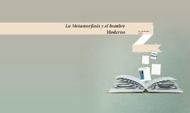 La Metamorfosis y el