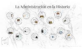 La Administración en la Historia