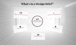 What's in a Design Brief?