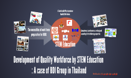 Development of Quality Workforce by STEM Education