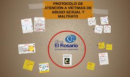 PROTOCOLO DE ATENCIÓN A VICTIMAS DE ABUSO SEXUAL Y MALTRATO