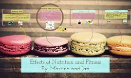 Effects of Nutrition and Fitness