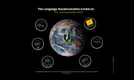 The Language Documentation Crowd on Why preserving languages matters...and what you can do to help