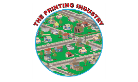The Printing Industry