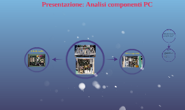 Presentazione: Analisi componenti PC