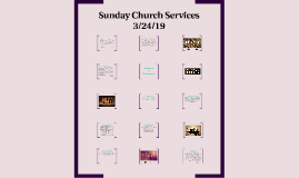 Sunday Church Services 3/24/19