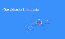 #SaveSharksIndonesia