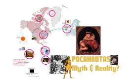 Pocahontas: Myth & Reality