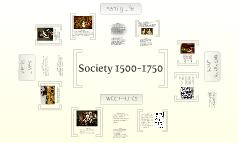 Society 1500-1750