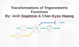 Transformations of Trigometric Functions