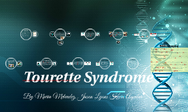 Copy of Tourette Syndrome