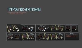 Copy of TIPOS DE ANTENAS