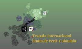 Tratado internacional limítrofe Perú-Colombia