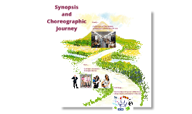 Synopsis and Choreographic Journey