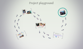 Project playground - Every child's right to play and to activities