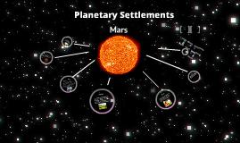 Planetary Settlements- Mars