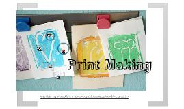 Print Making