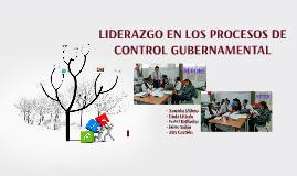 LIDERAZGO EN LOS PROCESOS DE CONTROL GUBERNAMENTAL