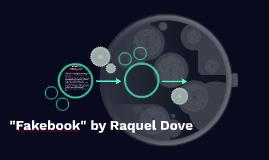 """""""Fakebook"""" by Raquel Dove"""