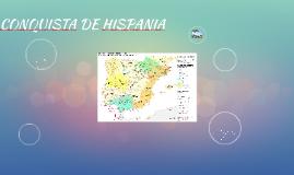 CONQUISTA DE HISPANIA