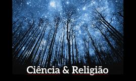 Copy of Ciência e Religião