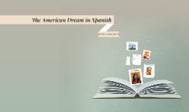 The American Dream in Spanish