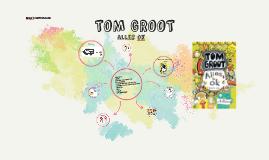 TOM GROOT