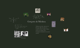 Gorgons & Medusa
