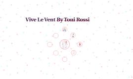 Vive Le Vent By Toni Rossi