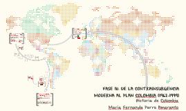 FASE IV: DE LA CONTRAINSURGENCIA MODERNA AL PLAN COLOMBIA (1