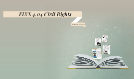 FLVS 4.04 Civil Rights