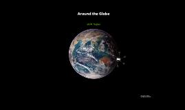 Around the Globe: Summer 2012