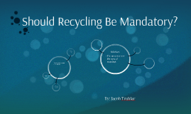 should recycling where possible come to be essential articles