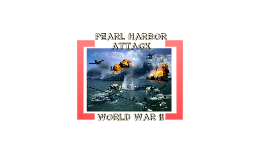 AMAZING PEARL HARBOR PRESENTATION