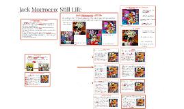 Copy of Jack Morrocco: Still Life