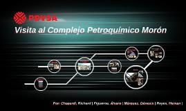 Copy of Visita al Complejo Petroquímico Morón