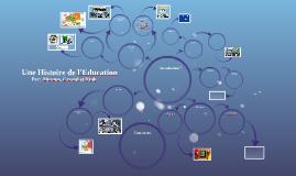Copy of Une Histoire de l'Education
