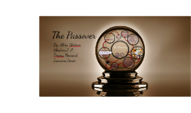 Copy of The Passover