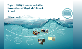 LGBTQ Perceptions of Physical Culture in School-Based Environment