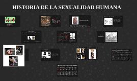 HISTORIA DE LA SEXUALIDAD HUMANA