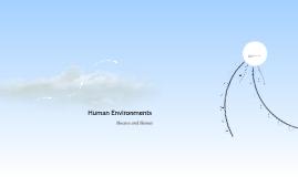Human environments