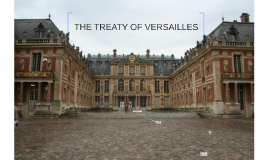 The Treaty of Versailles Overview