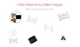 an overview of the story celia behind me by isabel huggan Scranton - wilkes - barre - hazleton, pa providence - warwick, ri-ma harrisburg - carlisle, pa new orleans - metairie, la.