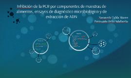 Inhbición de la PCR por componentes en alimentos