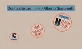 Copy of Donna che cammina - Alberto Giacometti