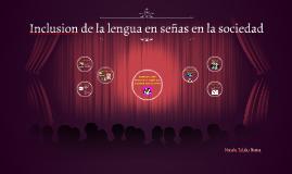Inclusion de la lengua en señas en la sociedad