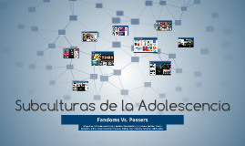 Copy of Copy of Subculturas de la Adolescencia