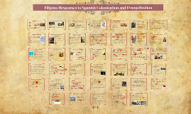 Copy of Filipino Responses to Spanish Colonization
