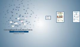 Come raggiungere in modo efficace l'utenza tramite il web e i social media